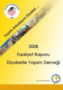 Diyabetle Yaşam Derneği 2008 Yılı Faaliyet Raporu