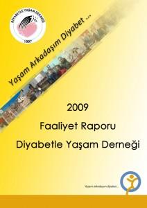Diyabetle Yaşam Derneği 2009 Yılı Faaliyet Raporu