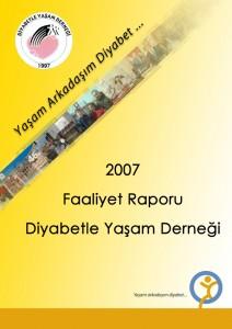 Diyabetle Yaşam Derneği 2007 Yılı Faaliyet Raporu